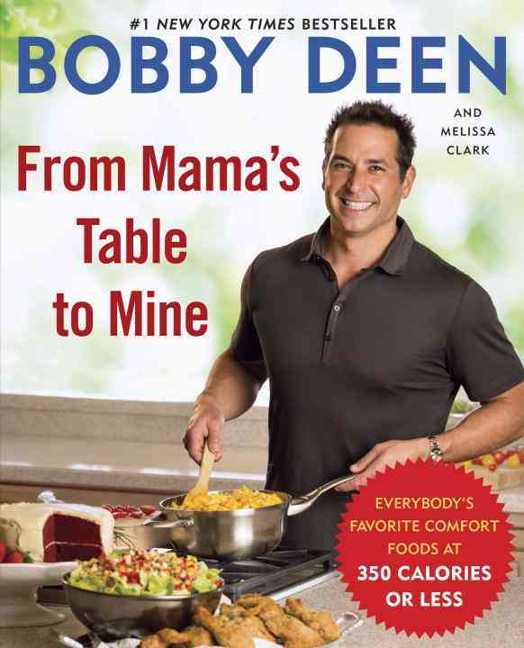 From Mama's Table to Mine By Deen, Bobby/ Clark, Melissa