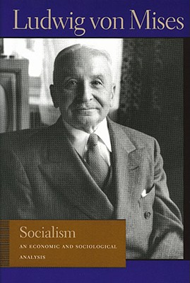 Socialism By Von Mises, Ludwig